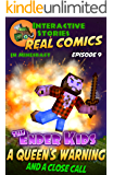 Amazing Minecraft Comics: The Ender Kids - A Queens Warning, and a Close Call: The Greatest Minecraft Comics for Kids