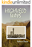 Highveld Ways: Recollections of life in Johannesburg in the 1990s