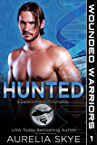 Hunted (Wounded Warriors Book 1)