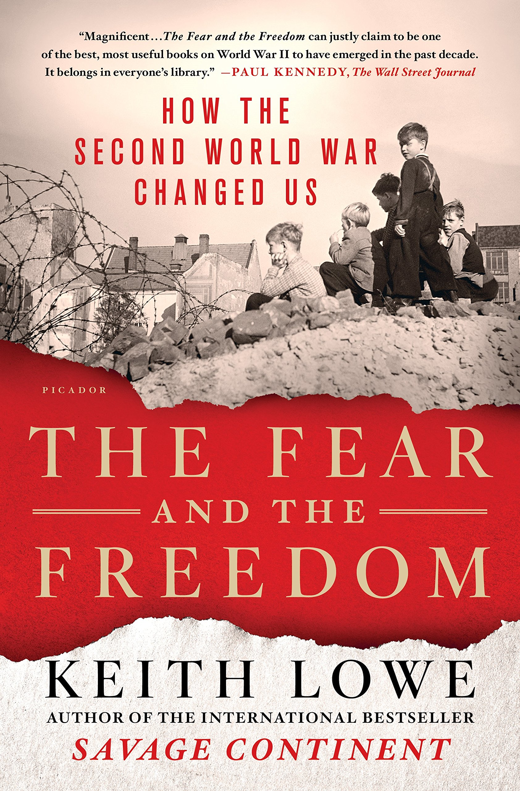 The Fear and the Freedom: How the Second World War Changed ...