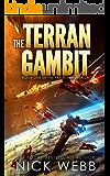 The Terran Gambit (Episode #1: The Pax Humana Saga)