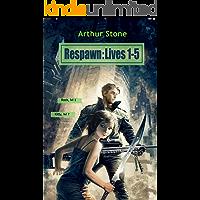 Respawn: Lives 1-5 (Respawn LitRPG series Book 1) (English Edition)