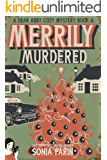 Merrily Murdered (A Dear Abby Cozy Mystery Book 6)