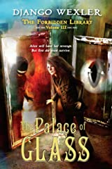 The Palace of Glass: The Forbidden Library: Volume 3 Hardcover