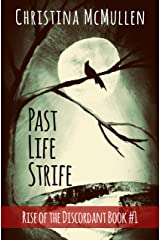 Past Life Strife (Rise of the Discordant Book 1) Kindle Edition