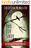 Past Life Strife (Rise of the Discordant Book 1)