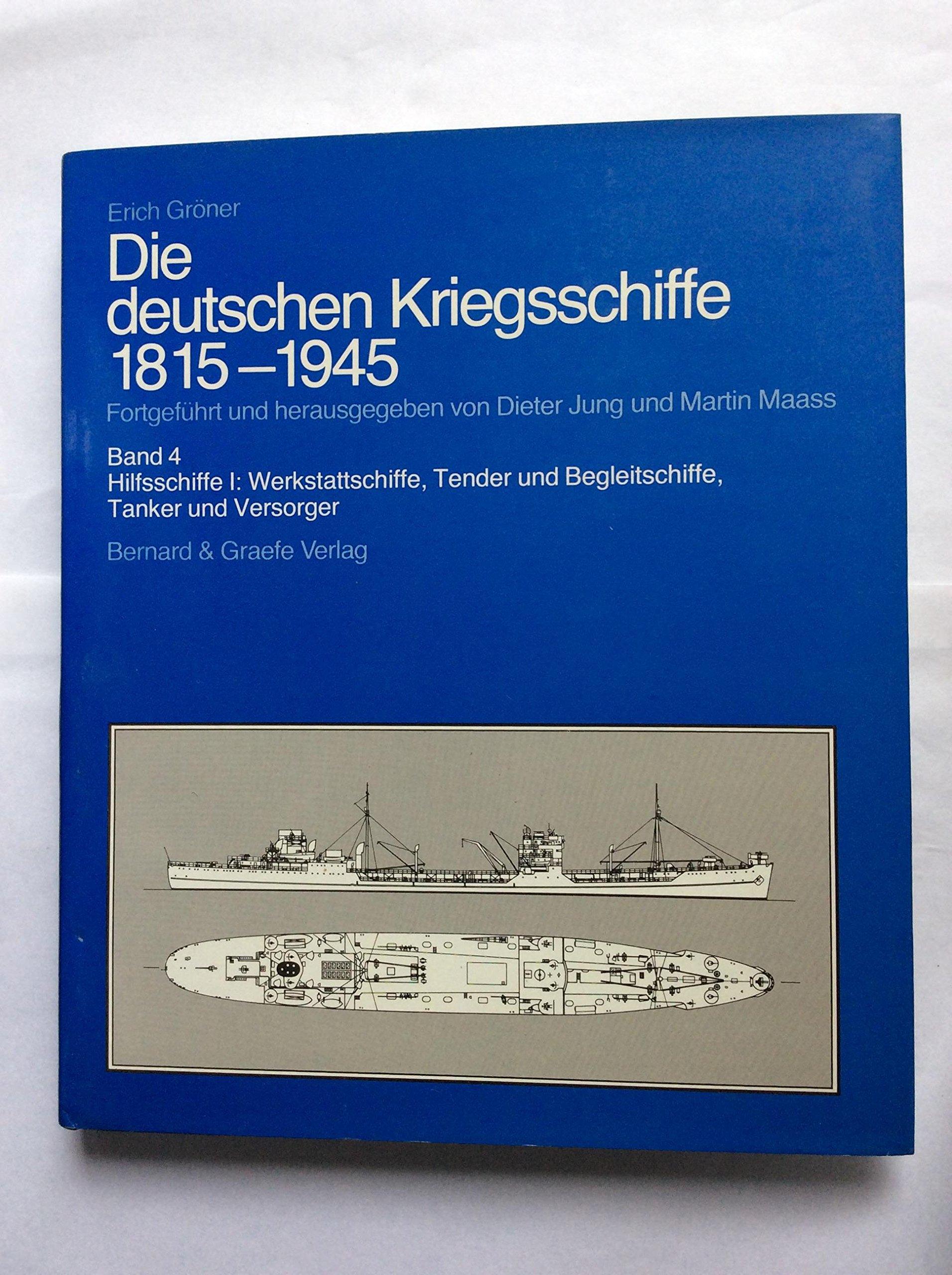 Die deutschen Kriegsschiffe 1815-1945, 8 Bde. in 9 Tl.-Bdn, Bd.4, Hilfsschiffe