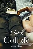 Lives Collide (2)
