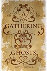 A Gathering of Ghosts Kindle Edition