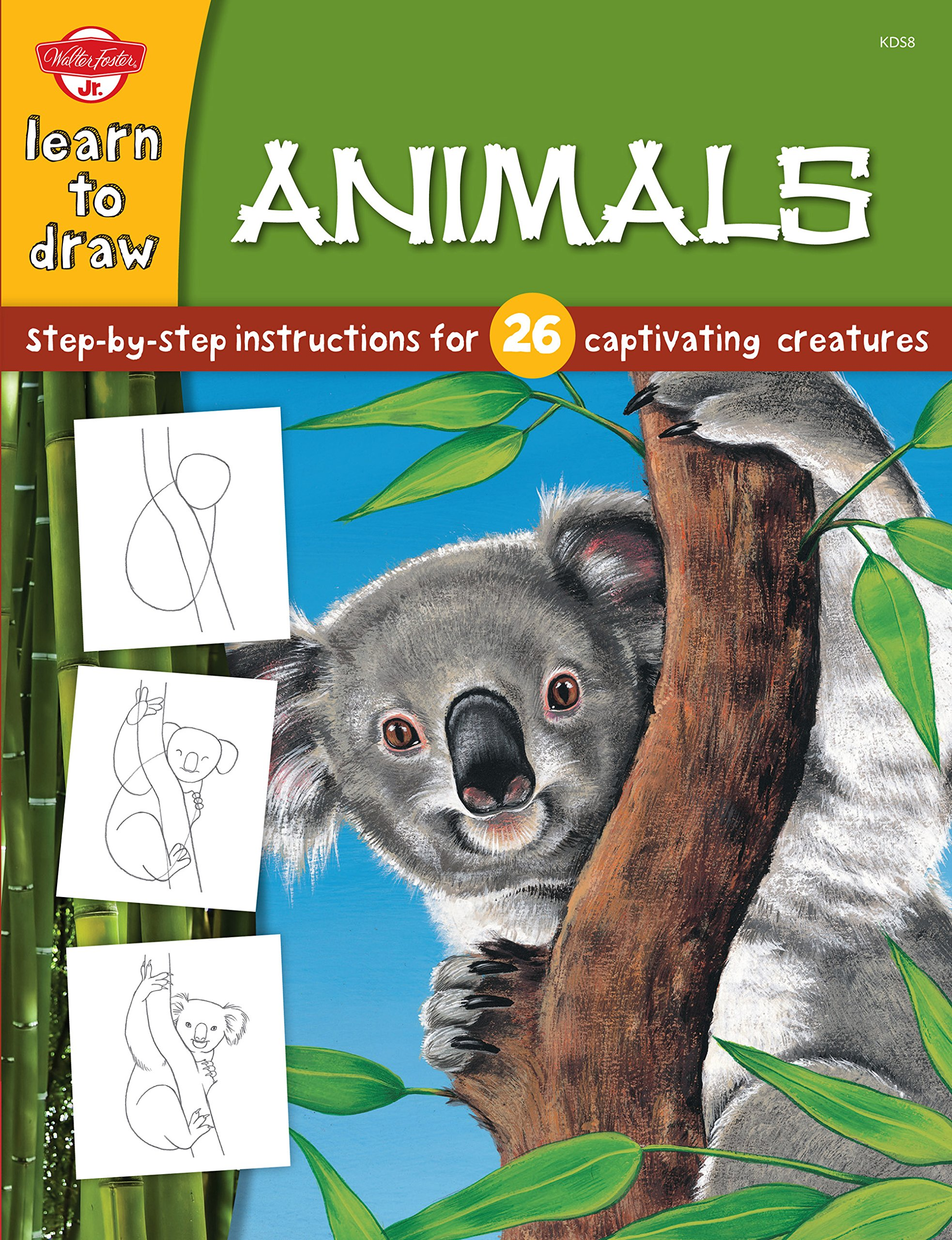 Animals: Step-by-step instructions for 26 captivating creatures (Learn to Draw) PDF