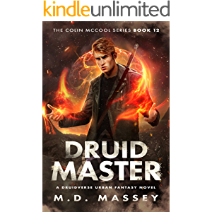 Druid Master: A Druidverse Urban Fantasy Novel (The Colin McCool Paranormal Suspense Series Book 12)