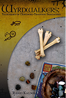 Northern tradition for the solitary practitioner kindle edition by wyrdwalkers techniques of northern tradition shamanism fandeluxe Image collections