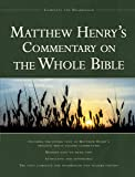 Matthew Henry's Commentary on the Whole Bible: Complete
