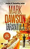 Tarantula: A John Milton Novella (John Milton Series)