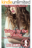 Taken by the Viking (The Viking's Harem 5): (A Harem, Werewolf, Supernatural, Fairy, Submission Erotica)