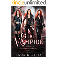 Girl, Vampire: The Complete Trilogy