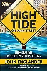 High Tide on Main Street: Rising Sea Level and the Coming Coastal Crisis Kindle Edition