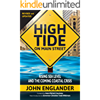 High Tide on Main Street: Rising Sea Level and the Coming Coastal Crisis