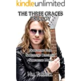 The Three Graces Trilogy: Something Else, Something Different, Something More