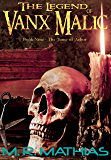 The Tome of Arbor (The Legend of Vanx Malic Book 9)