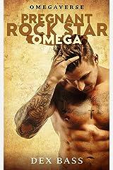 Pregnant Rock Star Omega (Omegaverse Book 1) Kindle Edition