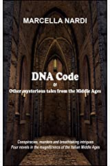 DNA Code & Other mysterious tales from the Middle Ages Kindle Edition