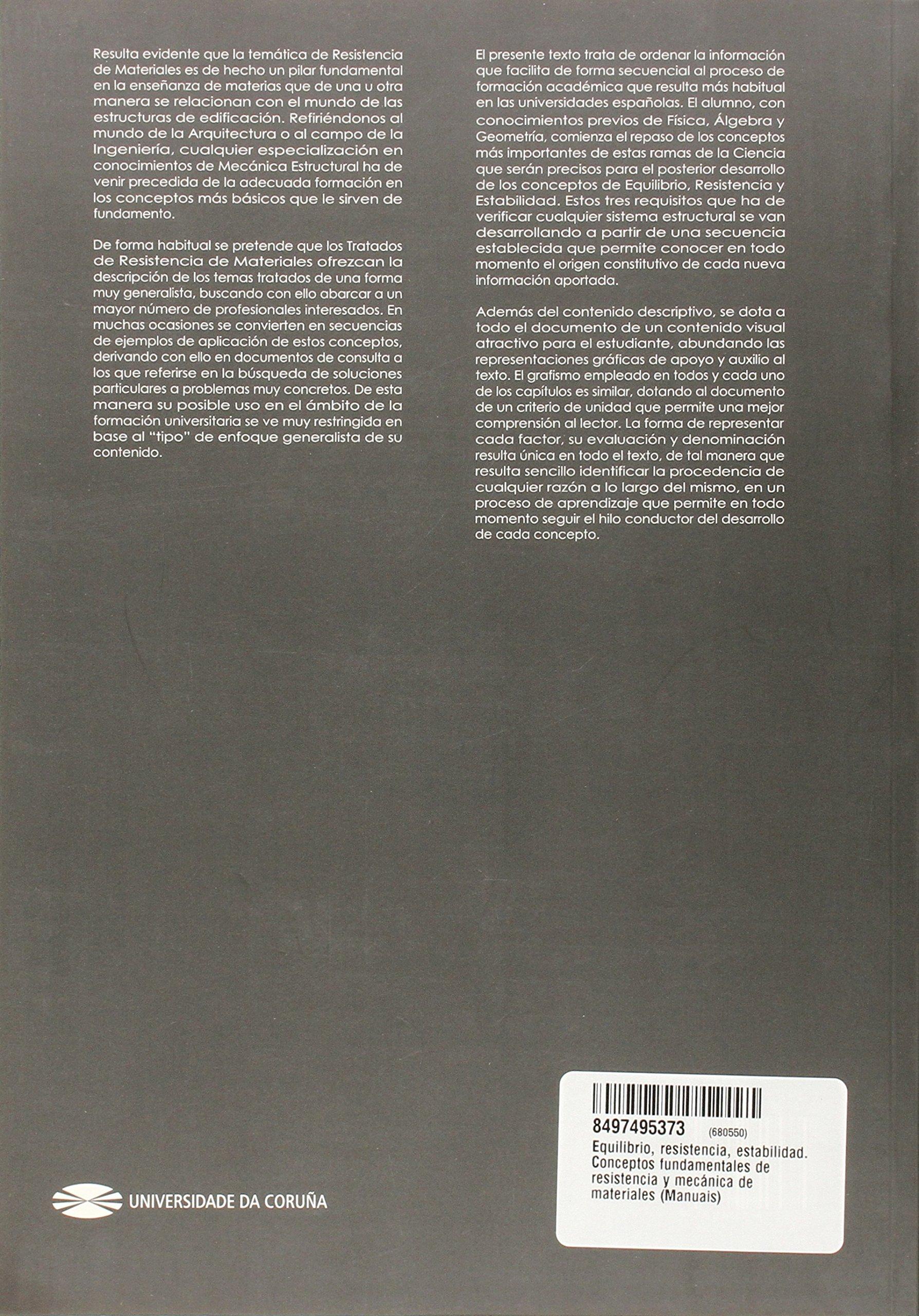 Equilibrio, resistencia, estabilidad. Conceptos fundamentales de resistencia y mecánica de materiales Manuais: Amazon.es: Félix Leandro Suárez Riestra: ...