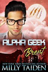 Alpha Geek: Brent Kindle Edition