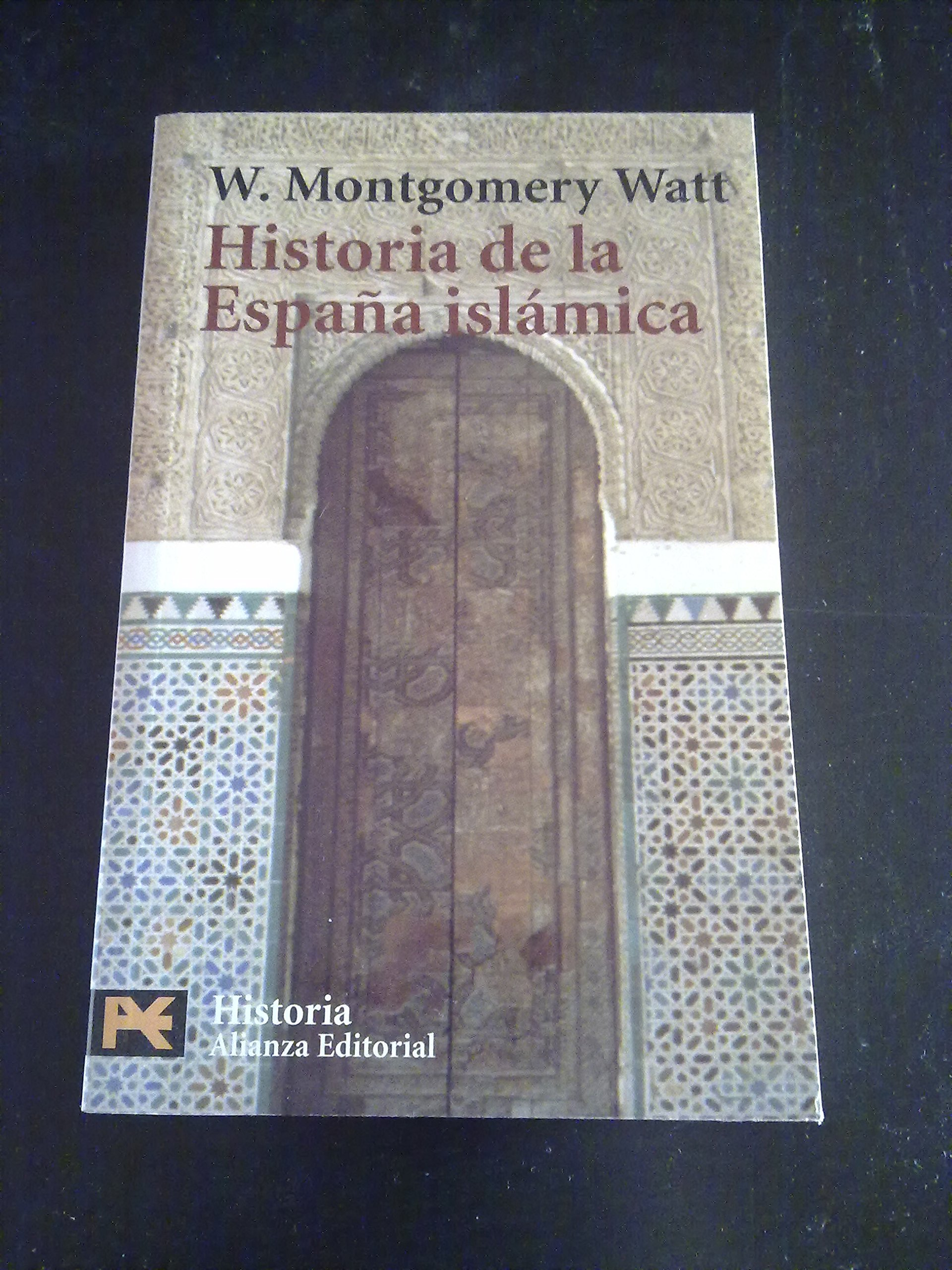 Historia de la España islamica: Amazon.es: Watt, W. Montgomery: Libros