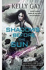 Shadows Before the Sun (Charlie Madigan) Kindle Edition