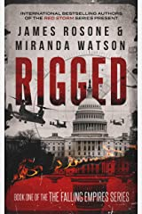 Rigged (The Falling Empires Series Book 1) Kindle Edition