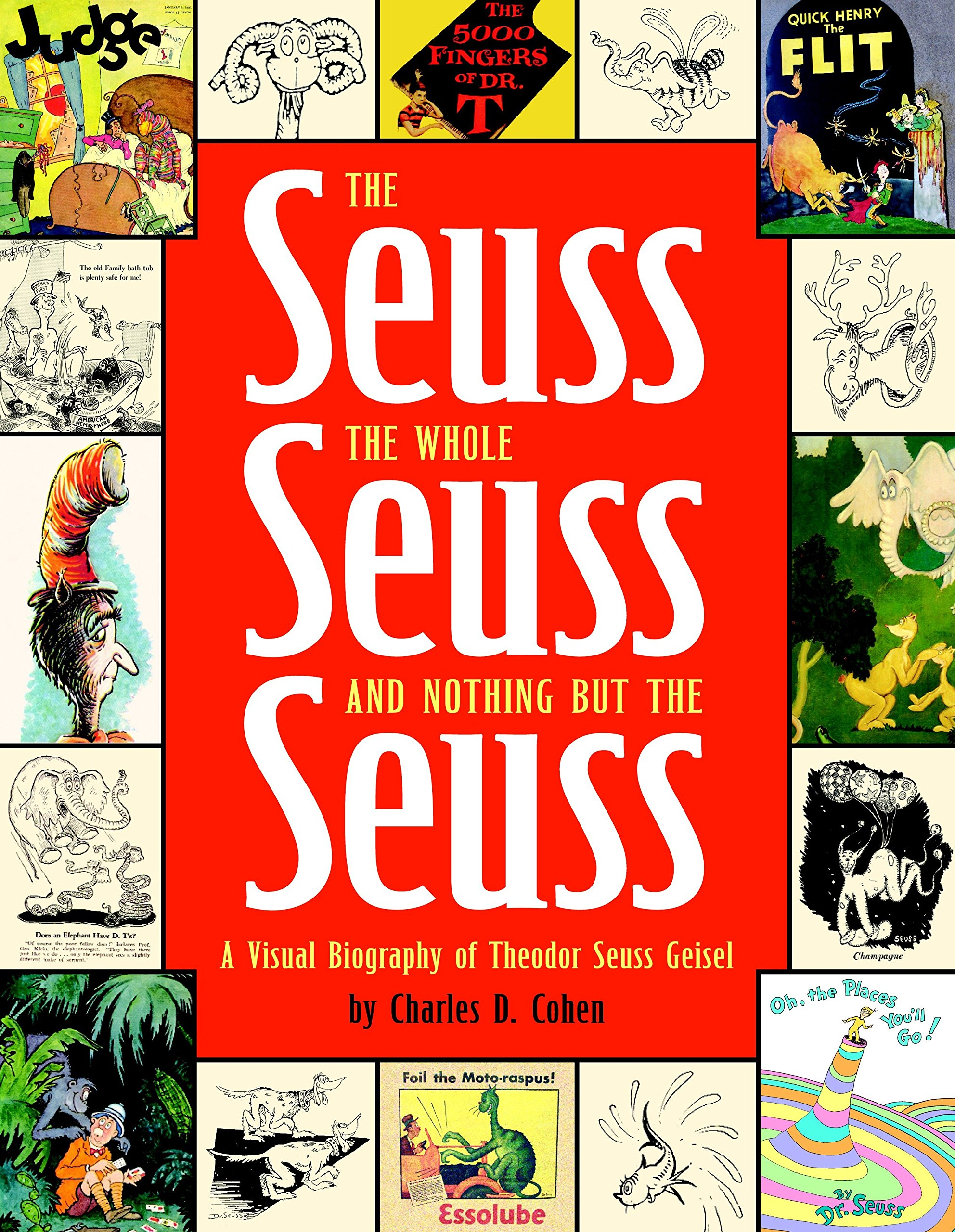The Seuss, the Whole Seuss and Nothing But the Seuss: A Visual Biography of Theodor Seuss Geisel pdf epub