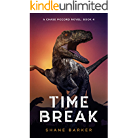 Time Break: A Chase McCord Novel: Book 4 (Chase McCord Time Series)