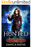 Hunted: A Reverse Harem Paranormal Romance (Beasts of Edgewood, Book 2)