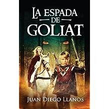 La Espada de Goliat (Spanish Edition) Aug 14, 2016