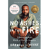 No Ashes in the Fire: Coming of Age Black and Free in America book cover