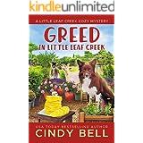 Greed in Little Leaf Creek (A Little Leaf Creek Cozy Mystery Book 6)