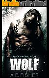 Wolf (Black Angels MC Book 2)