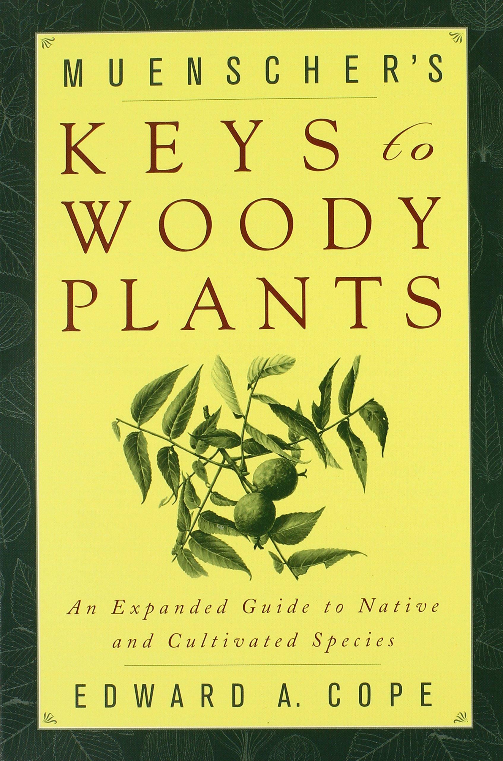 Muenscher's Keys to Woody Plants
