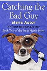 Catching the Bad Guy (Janet Maple Series Book 2) Kindle Edition