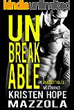 Unbreakable: An Unacceptables MC Standalone Romance