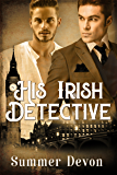 His Irish Detective (Victorian Gay Detective Book 2)