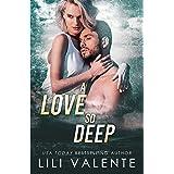 A Love so Deep: A Dark Romance (To the Bone Book 3)