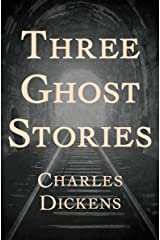 Three Ghost Stories Kindle Edition