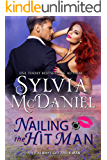 Nailing the Hit Man: A Bounty Hunter Romantic Suspense (Lipstick and Lead 2.0 Book 1)