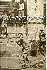 ¡Arriba Baseball! A Collection of Latino/a Baseball Fiction Kindle Edition