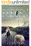 Reborn: The Born Series 3