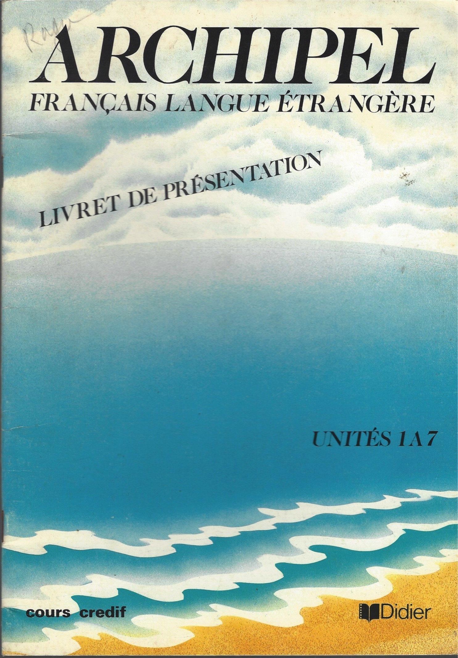 Archipel Francais Langue Etrangere Livre De Presentation