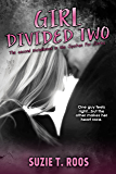 Girl Divided Two (Spoken For Series Book 2)
