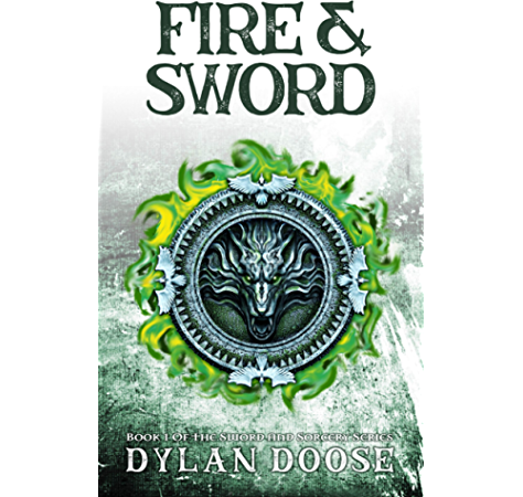 Amazon Com Fire And Sword Sword And Sorcery Book 1 Ebook Doose Dylan Kindle Store